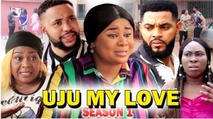 Uju My Love (2020 Nollywood Movie)