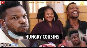 Xploit Comedy – Hungry Cousins (Comedy Video)