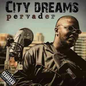 Pervader – City Dreams
