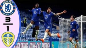 Chelsea vs Leeds United 3 - 1 (EPL Goals & Highlights)