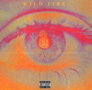 Yung Tyran – Wild Fire