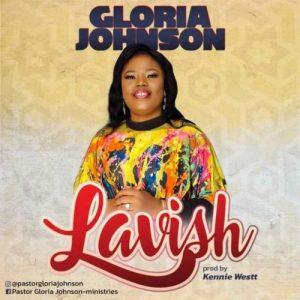 Gloria Johnson – Lavish