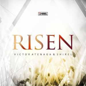 Victor Atenaga & Shirel – Risen