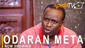 Odaran Metta (2021 Yoruba Movie)