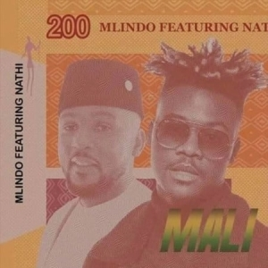 Mlindo The Vocalist – Mali ft. Nathi