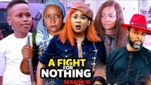A Fight For Nothing Season 10