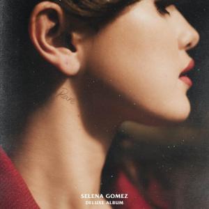Selena Gomez – Rare (Deluxe) [Album]
