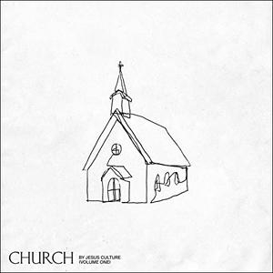 Jesus Culture – Church (Vol. 1/Live) (Album)