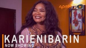 Karenibarin (2021 Yoruba Movie)