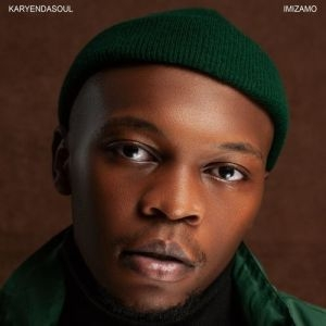 Karyendasoul – iMali ft Zakes Bantwini & Nana Atta