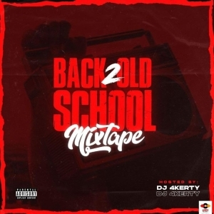 DJ 4kerty – Back 2 Old School Mix