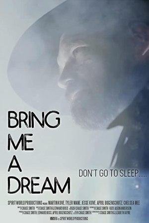 Bring Me a Dream (2020)