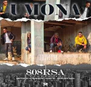 808rsa – Umona Ft Breeze Zulu Bass King, Richlifeking & Samzae