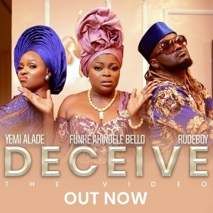 Yemi Alade – Deceive ft. Rudeboy & Funke Akindele (Video)