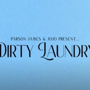 JoJo & Parson James – Dirty Laundry