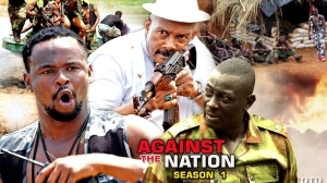 Against The Nation (Old Nollywood Movie)
