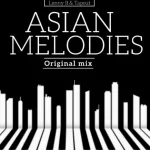 Lenny B & Tapout – Asian Melodies