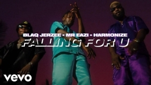 Blaq Jerzee – Falling For U ft. Mr Eazi, Harmonize (Video)