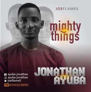 Joeflames – Mighty Things