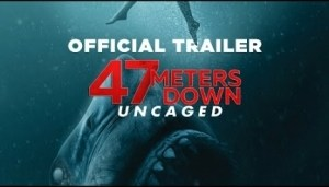 47 Meters Down: Uncaged (2019) [HDCAM] (Official Trailer)