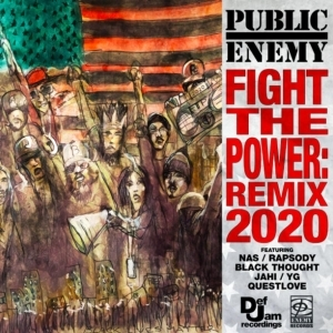 Public Enemy Ft. Nas, YG, Rapsody, Black Thought, Jahi & Questlove – Fight The Power: Remix 2020