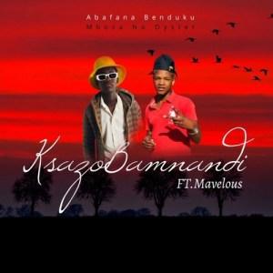 Mboza no Oyster – Kusazob'Mnandi ft. Mavelous (Iyenyuka Records)