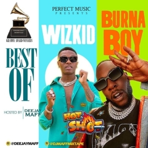 DJ Maff – Wizkid & Burna Boy Mix