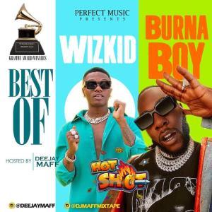 DJ Maff – Wizkid & Burna Boy Mix