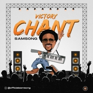 Samsong – Victory Chant