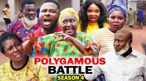 Polygamous Battle Season 4