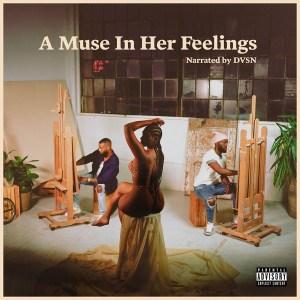dvsn – A Muse In Her Feelings (Album)