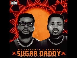DJ Enimoney – Sugar Daddy ft Olamide