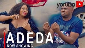 Adeda (2021 Yoruba Movie)