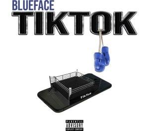 Blueface – TikTok