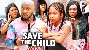 Save The Child (2021 Nollywood Movie)