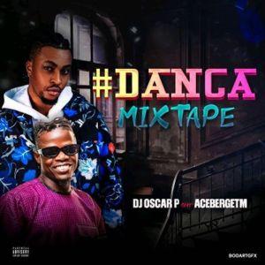 DJ Oscar P ft. AcebergTM – Danca Mix