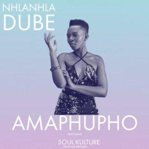 Nhlanhla Dube – Amaphupho ft. Soul Kulture & Mr Brown