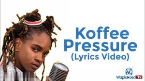 Koffee - Pressure (LYRICS VIDEO)