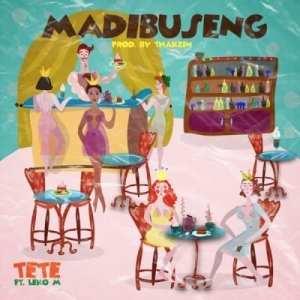 Tete – Madibuseng Ft. Leko M