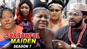 Sorrowful Maiden Season 7 (2020 Nollywood Movie)
