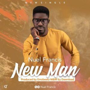 Nuel Francis – New Man
