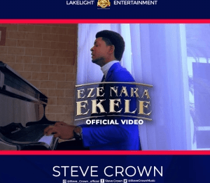 Steve Crown – Eze Nara Ekele