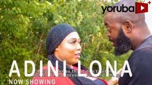 Adini Lona (2021 Yoruba Movie)
