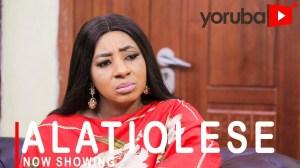 Alatiolese (2021 Yoruba Movie)