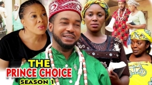 The Prince Choice (2021 Nollywood Movie)