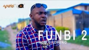 Funbi Part 2 (2021 Yoruba Movie)