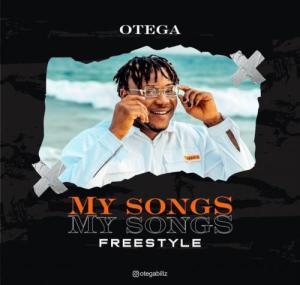 Otega – My Songs (Freestyle)