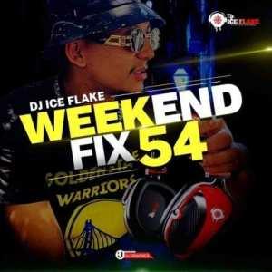 Dj Ice Flake – WeekendFix 54 Mix