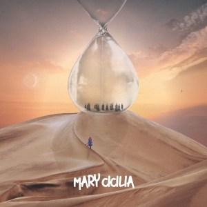 Mary Cicilia – Hourglass