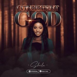Sheila – Consistent God
